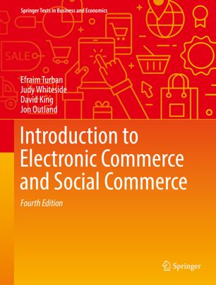 Introduction to Electronic Commerce and Social Commerce
